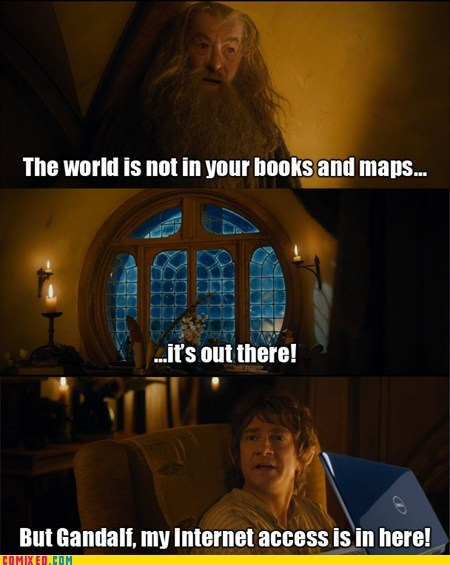 No internet, no how Gandalf.